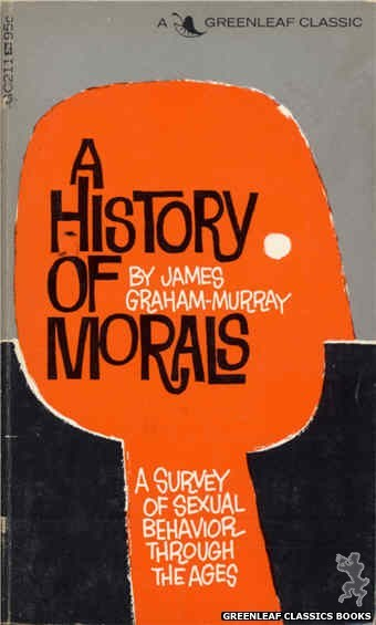 Greenleaf Classics GC211 - A History Of Morals by James Graham-Murray, cover art by Unknown (1966)