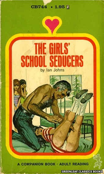 Companion Books CB744 - The Girls' School Seducer by Ian Johns, cover art by Unknown (1972)