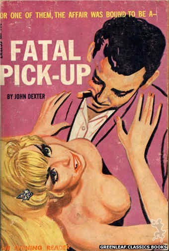 Evening Reader ER1259 - Fatal Pick-Up by John Dexter, cover art by Tomas Cannizarro (1966)