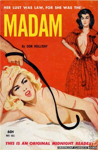 Midnight Reader 1961 MR481 - Madam by Don Holliday, cover art by Unknown (1963)