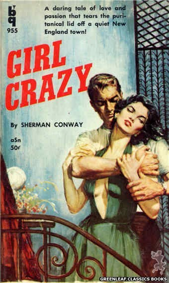 Bedside Books BTB 955 - Girl Crazy by Sherman Conway, cover art by Unknown (1959)