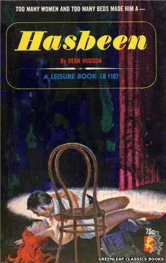 Leisure Books LB1107 - Hasbeen by Dean Hudson, cover art by Robert Bonfils (1965)