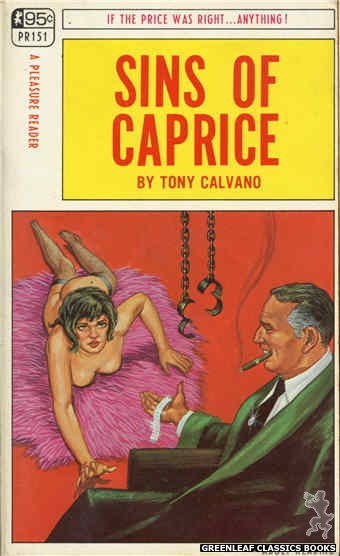 Pleasure Reader PR151 - Sins Of Caprice by Tony Calvano, cover art by Ed Smith (1968)