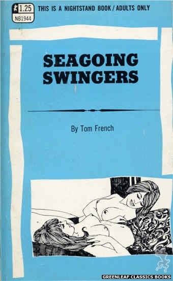 Nightstand Books NB1944 - Seagoing Swingers by Tom French, cover art by Harry Bremner (1969)