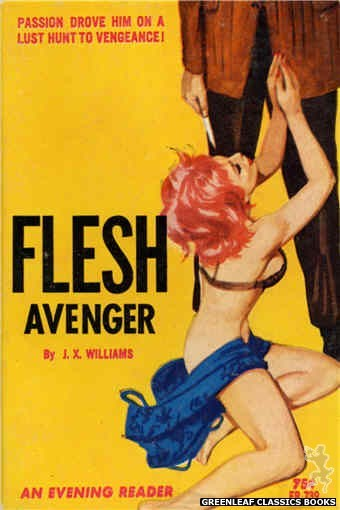 Evening Reader ER739 - Flesh Avenger by J.X. Williams, cover art by Robert Bonfils (1964)