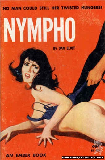 Ember Books EB905 - Nympho by Dan Eliot, cover art by Unknown (1963)