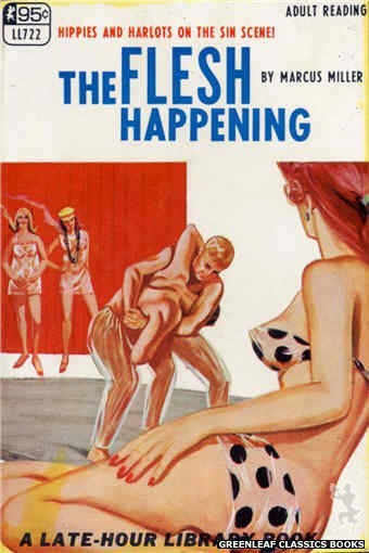 Late-Hour Library LL722 - The Flesh Happening by Marcus Miller, cover art by Unknown (1967)