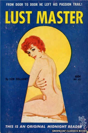 Midnight Reader 1961 MR437 - Lust Master by Don Holliday, cover art by Harold W. McCauley (1962)