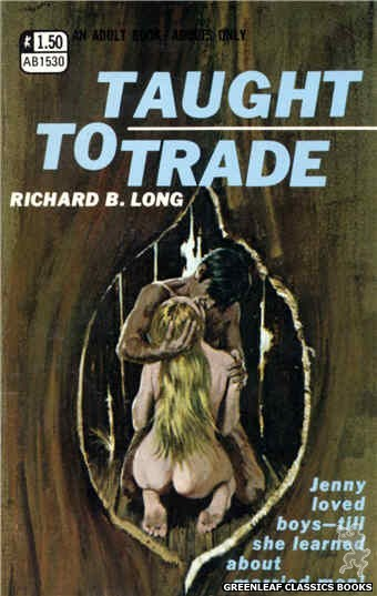 Adult Books AB1530 - Taught To Trade by Richard B. Long, cover art by Robert Bonfils (1970)