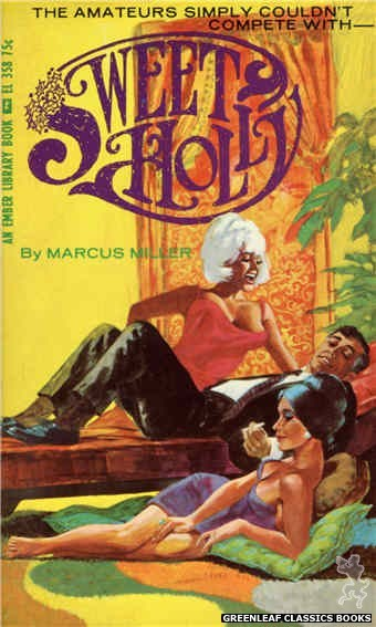Ember Library EL 358 - Sweet Holly by Marcus Miller, cover art by Darrel Millsap (1966)