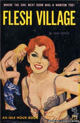 Idle Hour IH413 - Flesh Village by John Dexter, cover art by Unknown (1964)