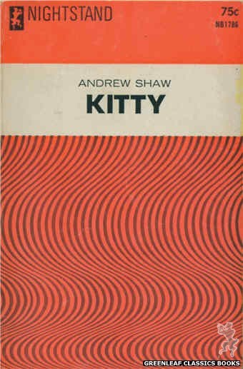 Nightstand Books NB1786 - Kitty by Andrew Shaw, cover art by Text + Design Only (1966)
