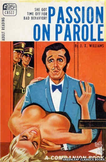 Companion Books CB522 - Passion On Parole by J.X. Williams, cover art by Tomas Cannizarro (1967)