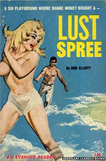 Evening Reader ER742 - Lust Spree by Don Elliott, cover art by Unknown (1964)