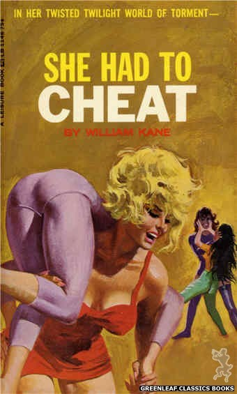 Leisure Books LB1146 - She Had To Cheat by William Kane, cover art by Robert Bonfils (1966)