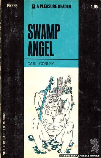 Pleasure Reader PR295 - Swamp Angel by Carl Corley, cover art by Harry Bremner (1971)