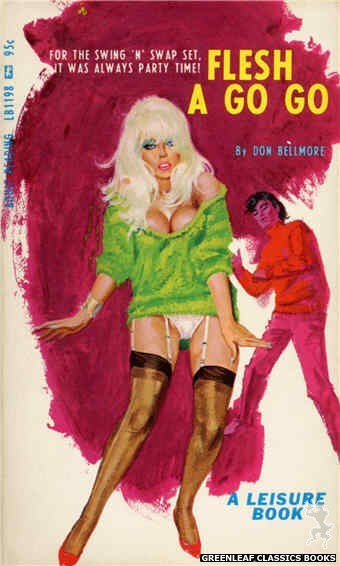 Leisure Books LB1198 - Flesh A Go Go by Don Bellmore, cover art by Robert Bonfils (1967)