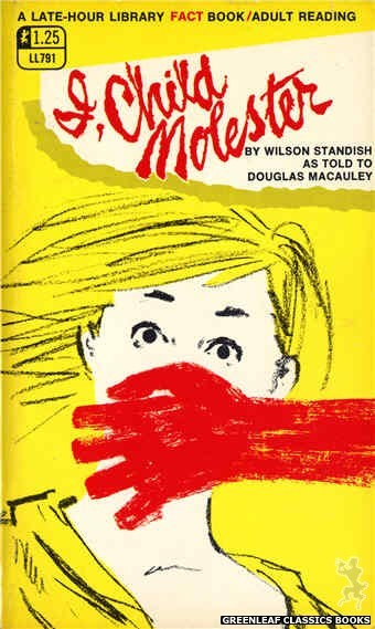 Late-Hour Library LL791 - I, Child Molester by Wilson Standish, cover art by Unknown (1968)