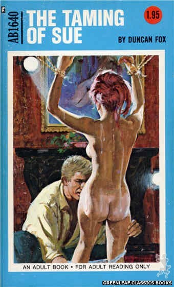 Adult Books AB1640 - The Taming of Sue by Duncan Fox, cover art by Unknown (1972)