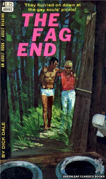 Adult Books AB442 - The Fag End by Dick Dale, cover art by Robert Bonfils (1968)