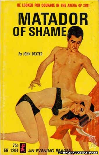 Evening Reader ER1204 - Matador of Shame by John Dexter, cover art by Darrel Millsap (1965)