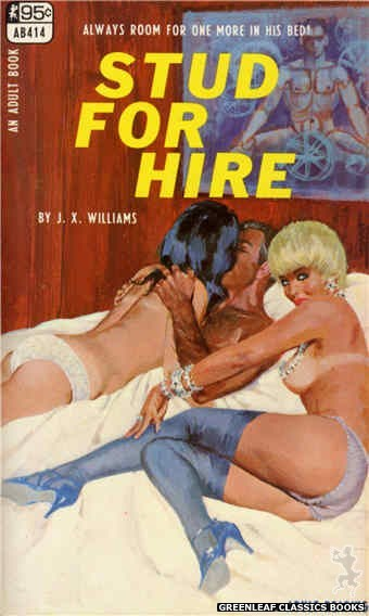 Adult Books AB414 - Stud For Hire by J.X. Williams, cover art by Robert Bonfils (1968)