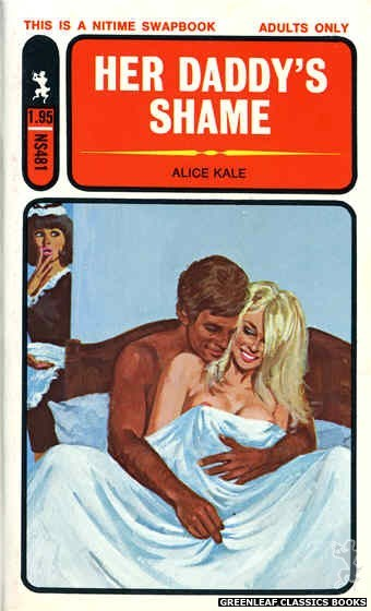 Nitime Swapbooks NS481 - Her Daddy's Shame by Alice Kale, cover art by Unknown (1972)