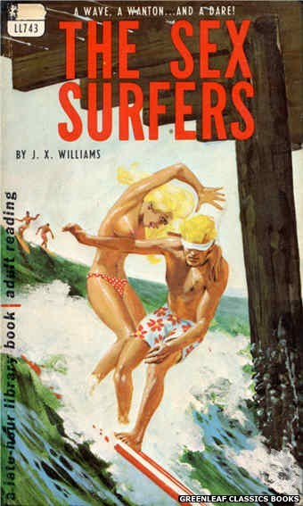 Late-Hour Library LL743 - The Sex Surfers by J.X. Williams, cover art by Unknown (1967)