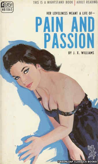 Nightstand Books NB1865 - Pain And Passion by J.X. Williams, cover art by Unknown (1968)