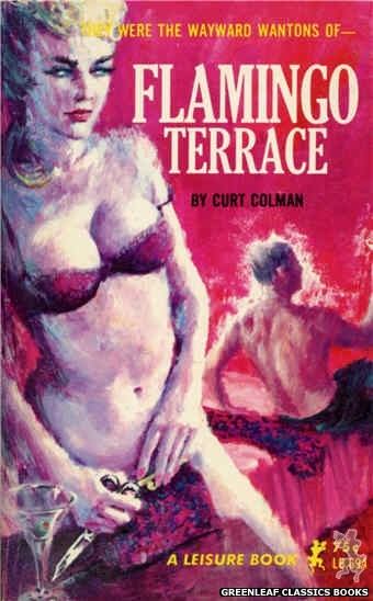 Leisure Books LB694 - Flamingo Terrace by Curt Colman, cover art by Unknown (1965)