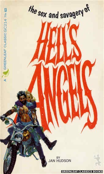 Greenleaf Classics GC214 - The Sex and Savagery of Hell's Angels by Jan Hudson, cover art by Robert Bonfils (1966)