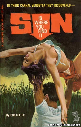 Leisure Books LB1122 - Sin Is Where You Find It by John Dexter, cover art by Robert Bonfils (1965)