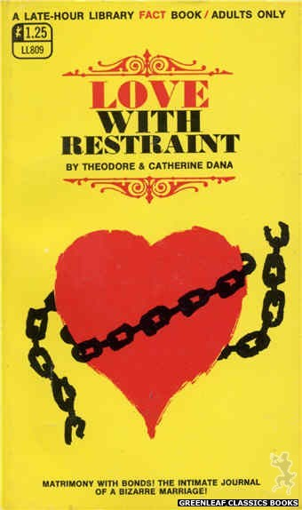 Late-Hour Library LL809 - Love With Restraint by Theodore & Catherine Dana, cover art by Unknown (1969)