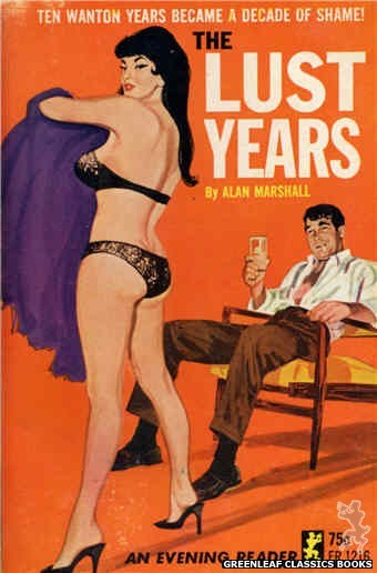 Evening Reader ER1216 - The Lust Years by Alan Marshall, cover art by Unknown (1965)