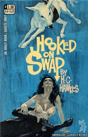 Adult Books AB1529 - Hooked On Swap by H.C. Hawkes, cover art by Robert Bonfils (1970)