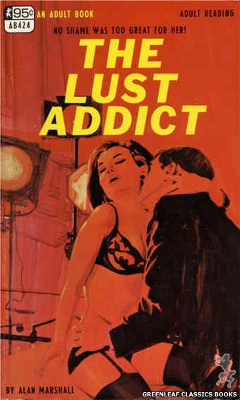 Adult Books AB424 - The Lust Addict by Alan Marshall, cover art by Darrel Millsap (1968)