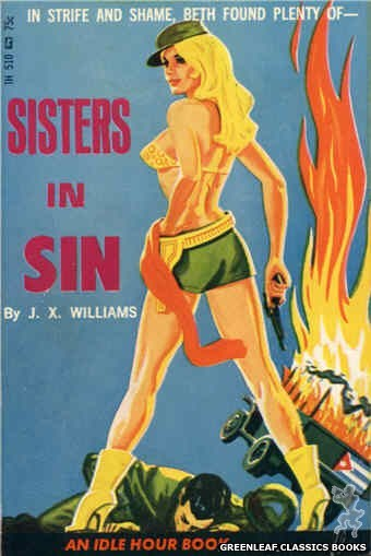 Idle Hour IH510 - Sisters In Sin by J.X. Williams, cover art by Tomas Cannizarro (1966)