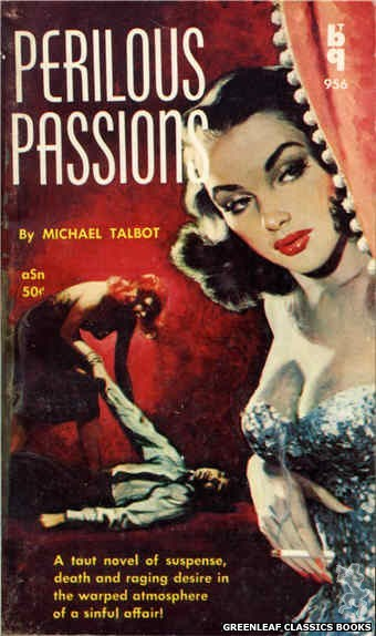 Bedside Books BTB 956 - Perilous Passions by Michael Talbot, cover art by Unknown (1959)