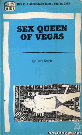 Nightstand Books NB1939 - Sex Queen of Vegas by Felix Grubb, cover art by Harry Bremner (1969)