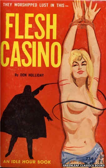 Idle Hour IH437 - Flesh Casino by Don Holliday, cover art by Unknown (1965)
