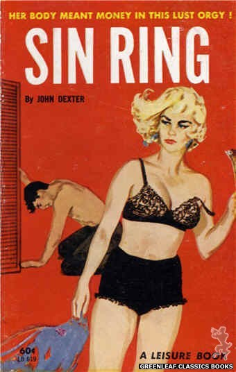 Leisure Books LB619 - Sin Ring by John Dexter, cover art by Unknown (1963)