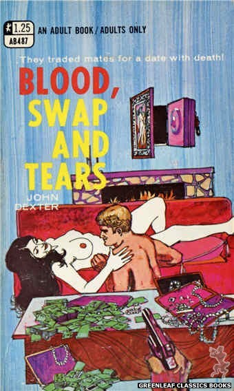 Adult Books AB487 - Blood, Swap And Tears by John Dexter, cover art by Unknown (1969)