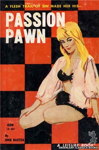Leisure Books LB607 - Passion Pawn by John Baxter, cover art by Unknown (1963)