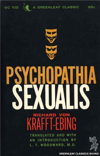 Greenleaf Classics GC102 - Psychopathia Sexualis by Richard Von Krafft-Ebing, cover art by Unknown (1965)