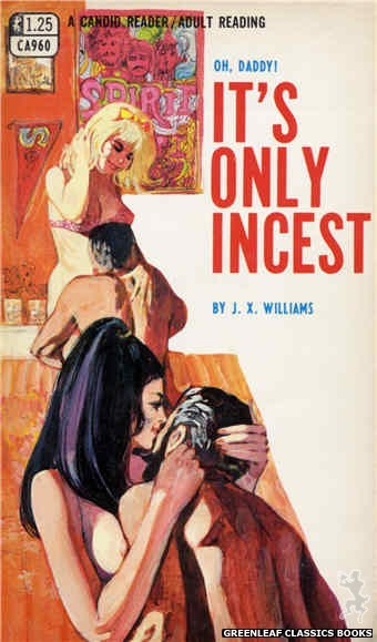 Candid Reader CA960 - It's Only Incest by J.X. Williams, cover art by Unknown (1968)