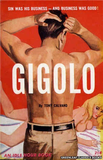 Idle Hour IH414 - Gigolo by Tony Calvano, cover art by Robert Bonfils (1964)