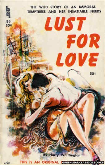 Bedside Books BB 804 - Lust For Love by Harry Whittington, cover art by Unknown (1959)