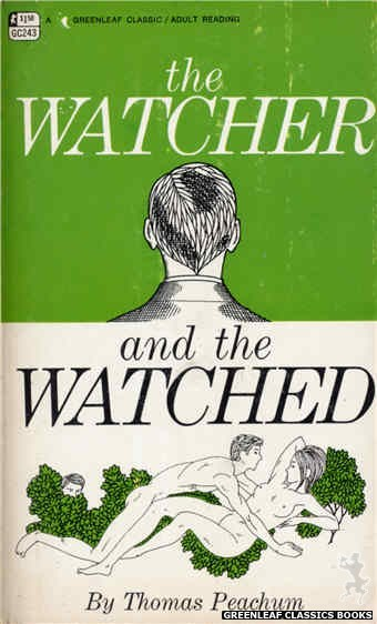 Greenleaf Classics GC243 - The Watcher and the Watched by Thomas Peachum, cover art by Unknown (1967)