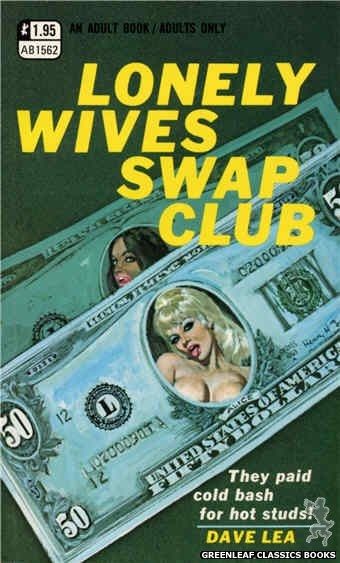 Adult Books AB1562 - Lonely Wives Swap Club by Dave Lea, cover art by Robert Bonfils (1971)