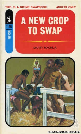 Nitime Swapbooks NS419 - A New Crop To Swap by Marty Machlia, cover art by Darrel Millsap (1971)